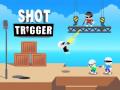 Jogos Shot Trigger